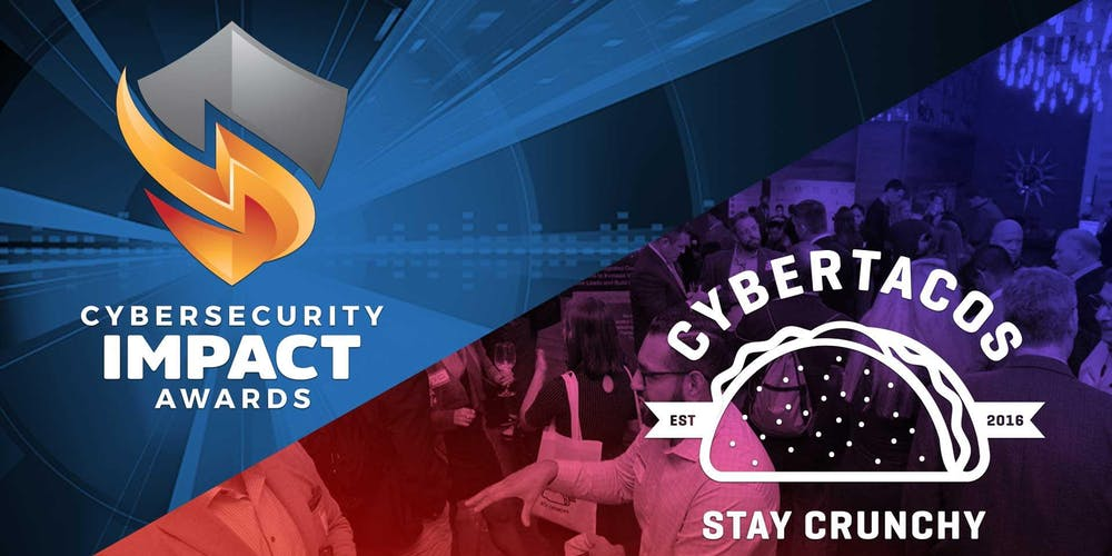 Cybertacos and Cybersecurity Impact Award