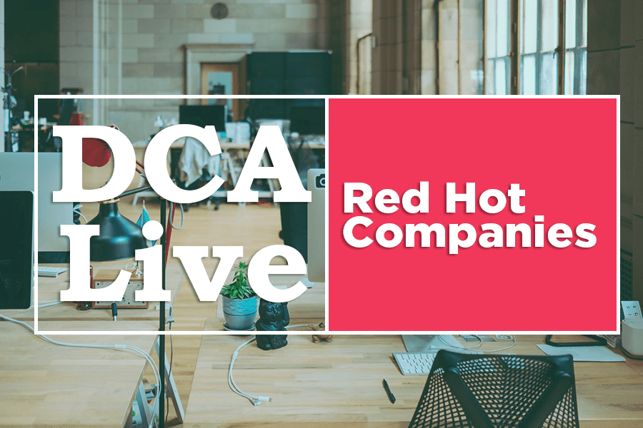 DCA Live Red Hot Companies