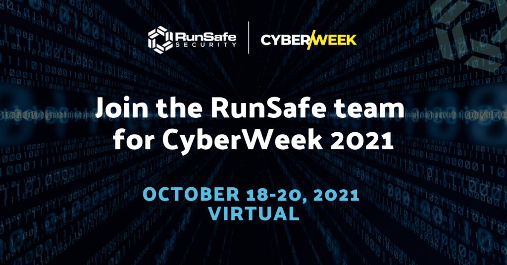 RunSafe's CyberWeek Events 2021